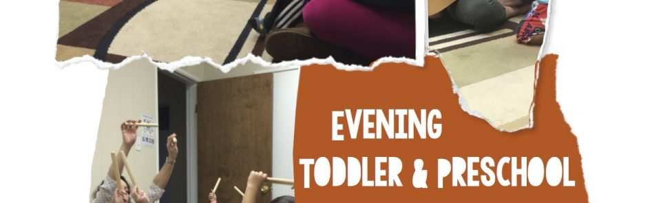 New Evening Toddler & Preschool Music Class