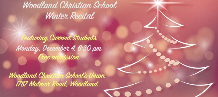 Woodland Christian Winter Recital